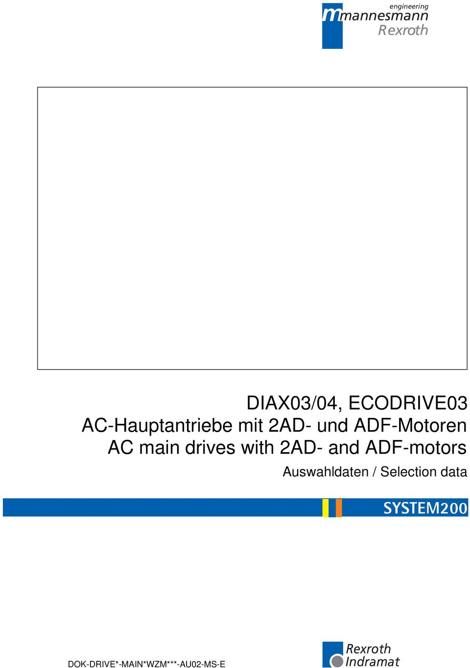 drives with 2AD- and ADF-motors Auswahldaten /