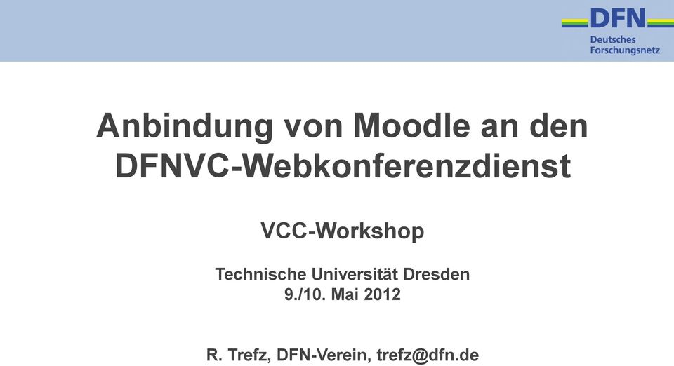 VCC-Workshop Technische Universität