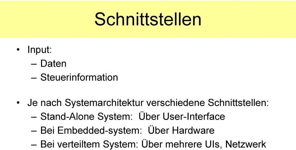 Stand-Alone System: Über User-Interface Bei