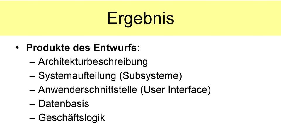 Systemaufteilung (Subsysteme)