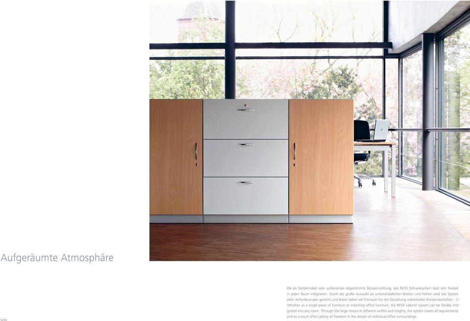 individueller Bürolandschaften. Whether as a single piece of furniture or matching office furniture, the REISS cabinet system can be flexibly integrated into any room.