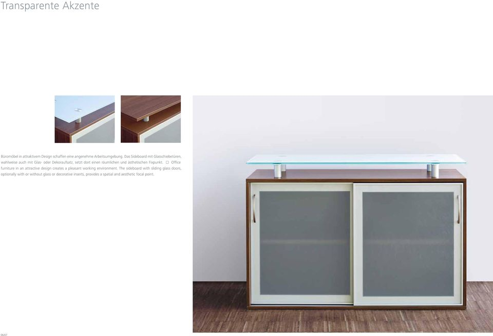 ästhetischen Fixpunkt. Office furniture in an attractive design creates a pleasant working environment.