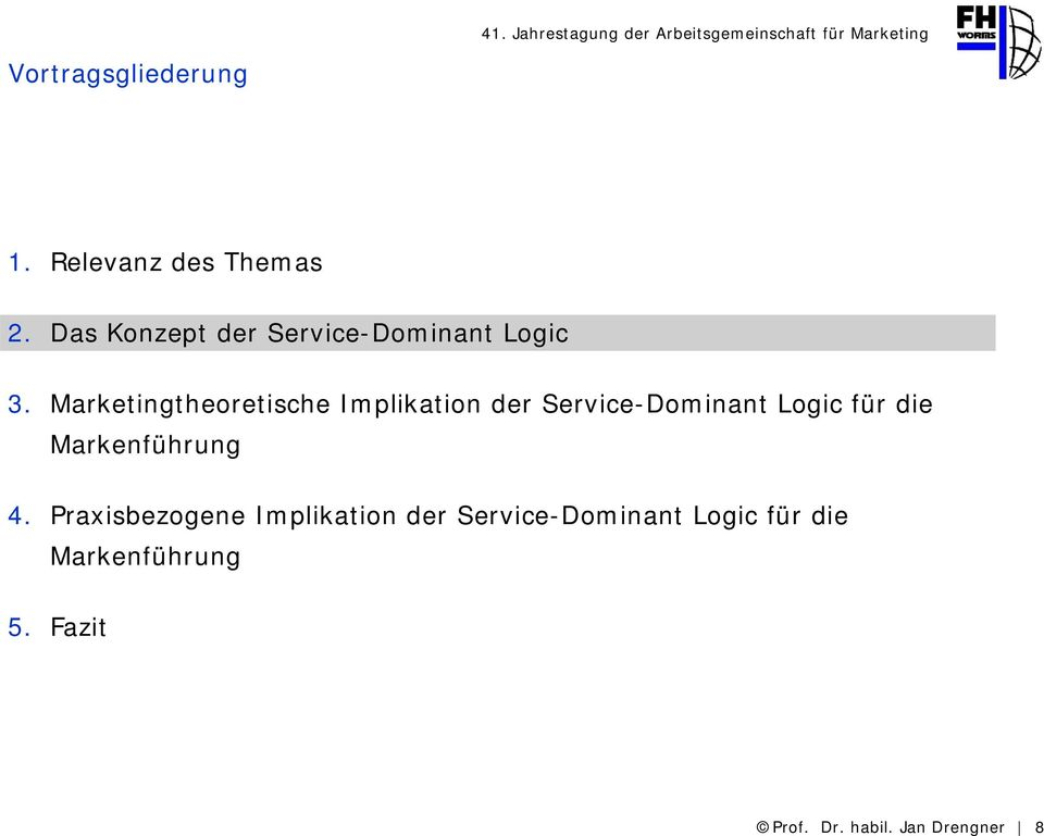 Marketingtheoretische Implikation der Service-Dominant Logic für die