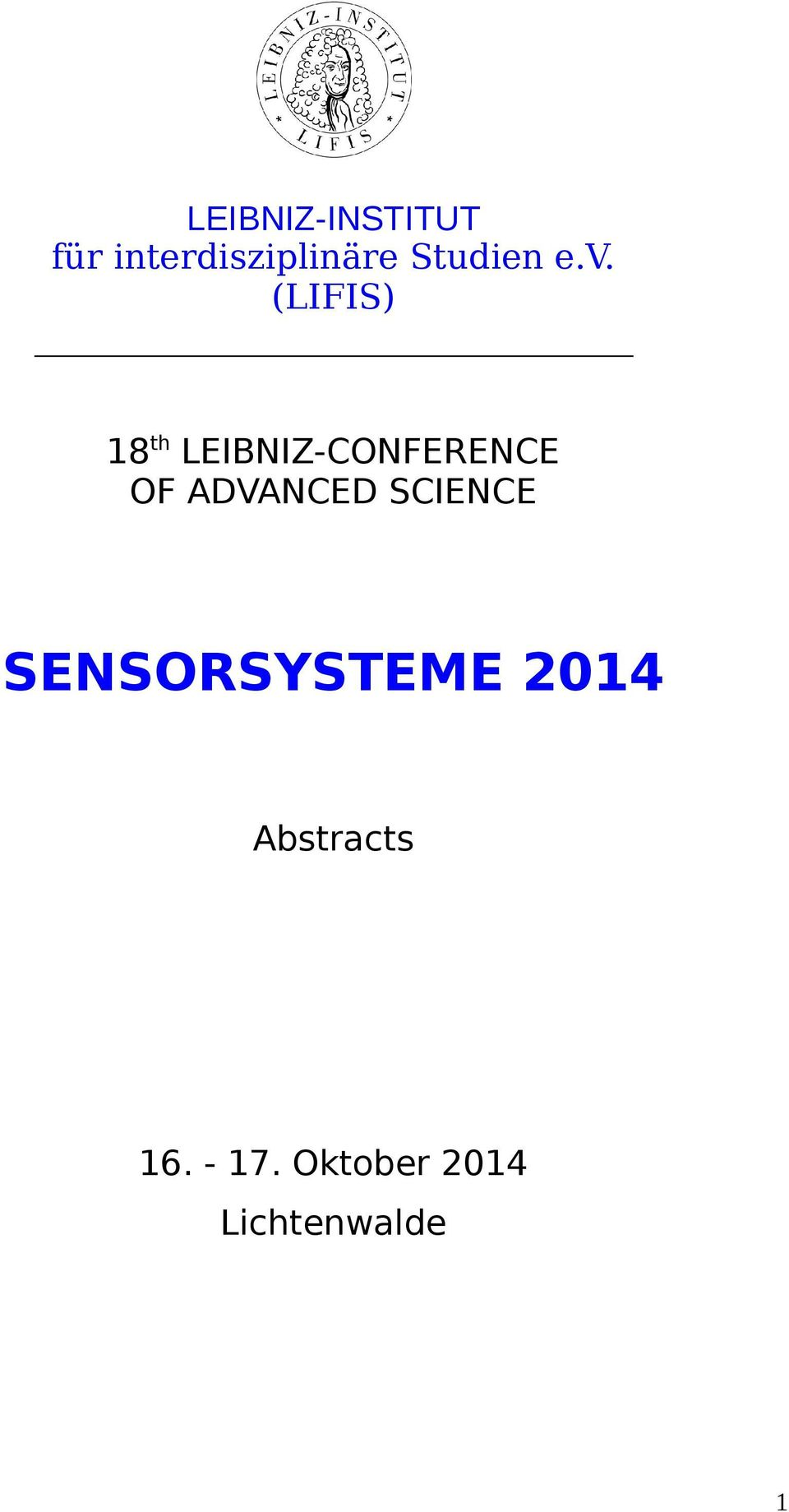 (LIFIS) 8 th LEIBNIZ-CONFERENCE OF