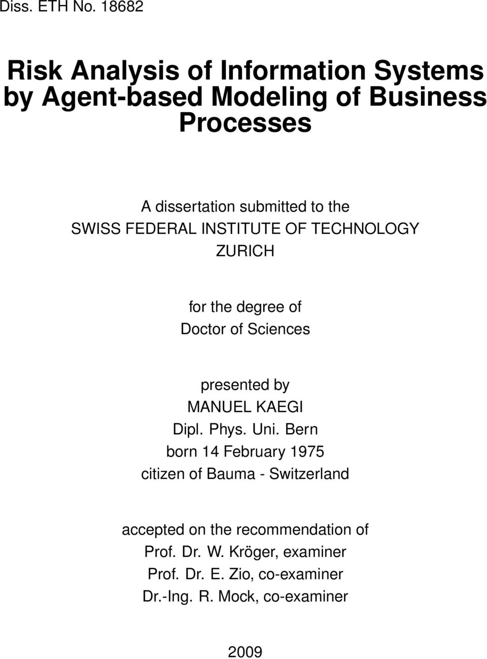 submitted to the SWISS FEDERAL INSTITUTE OF TECHNOLOGY ZURICH for the degree of Doctor of Sciences presented by