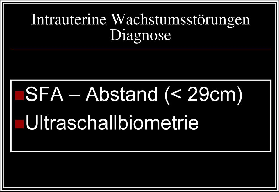 Diagnose SFA Abstand