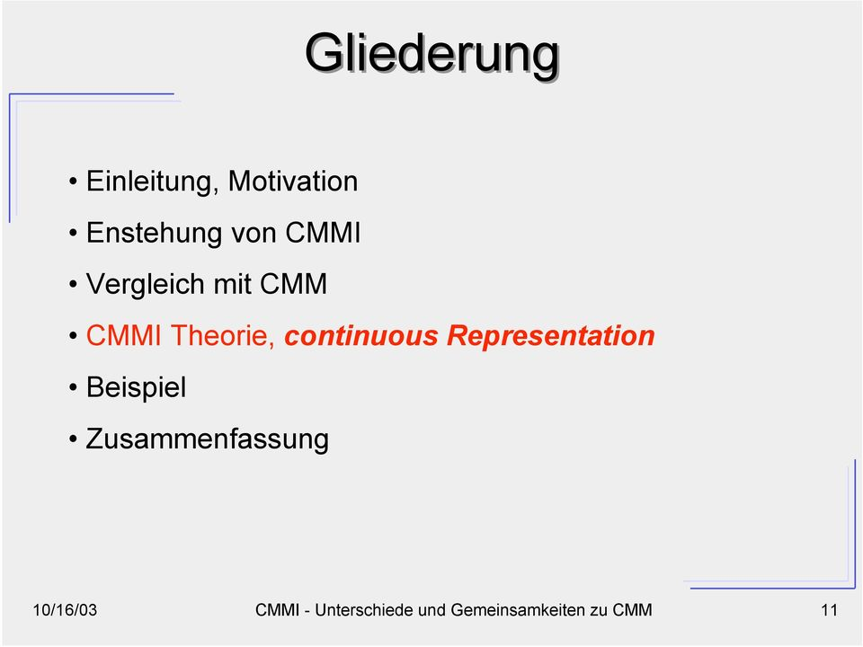 CMM CMMI Theorie, continuous