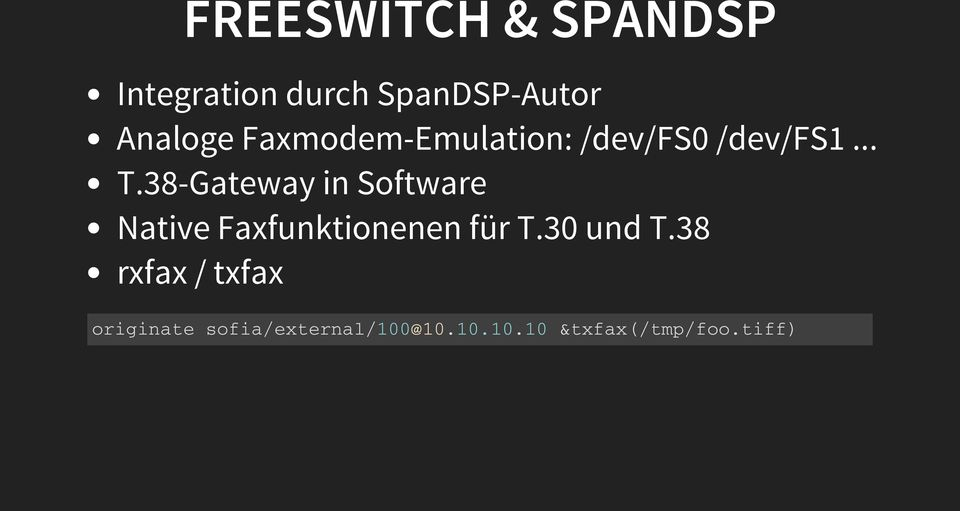 38-Gateway in Software Native Faxfunktionenen für T.30 und T.