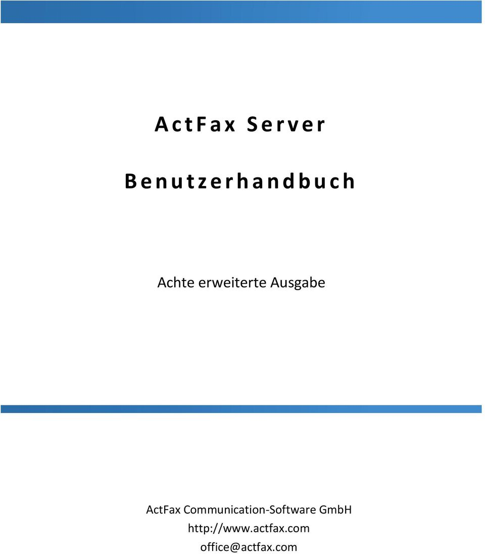 Ausgabe ActFax Communication-Software