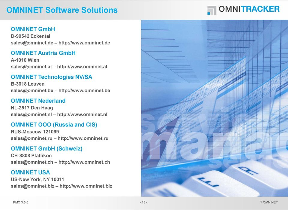 nl http://www.omninet.nl OOO (Russia and CIS) RUS-Moscow 121099 sales@omninet.ru http://www.omninet.ru GmbH (Schweiz) CH-8808 Pfäffikon sales@omninet.