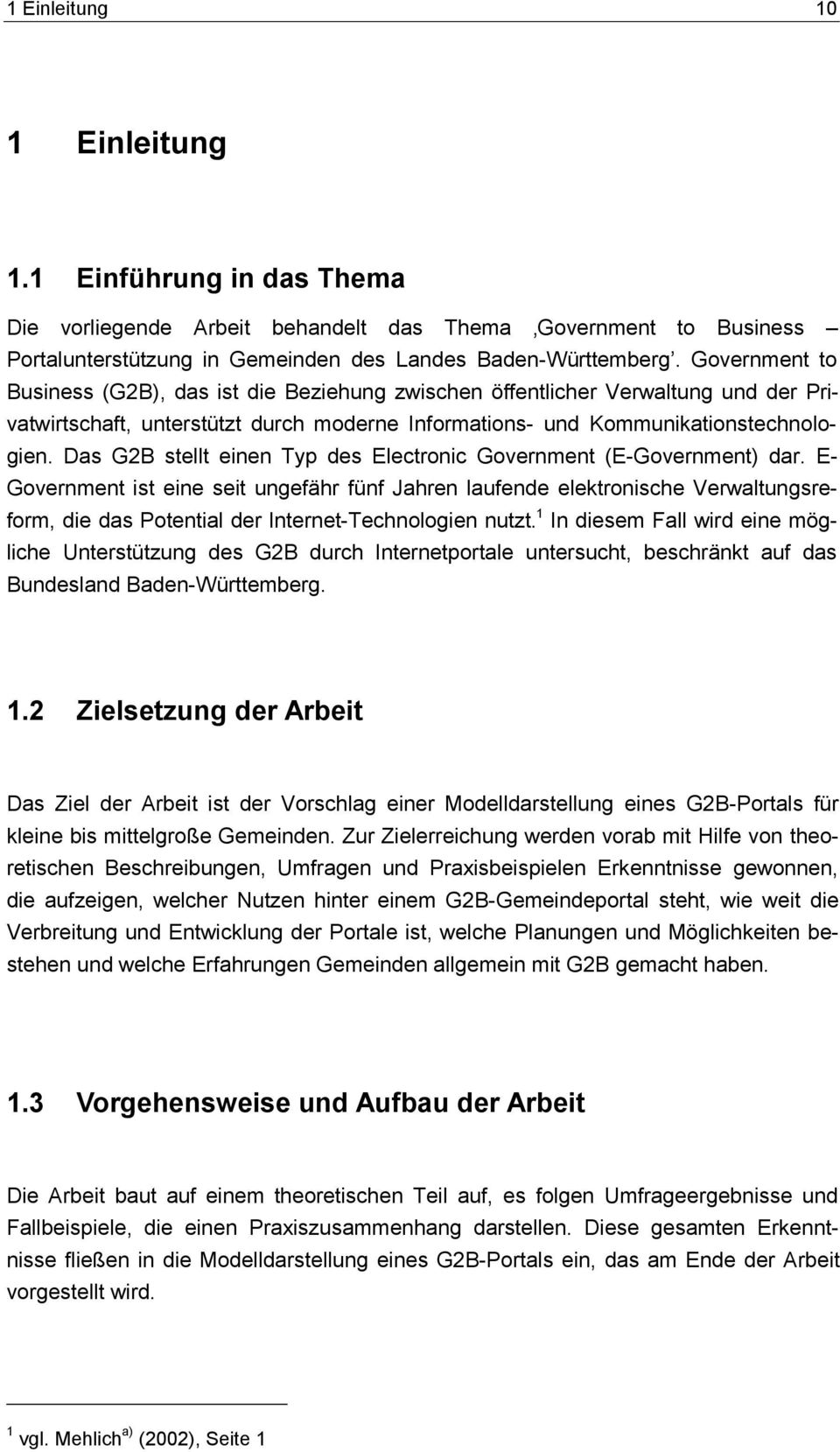 Das G2B stellt einen Typ des Electronic Government (E-Government) dar.