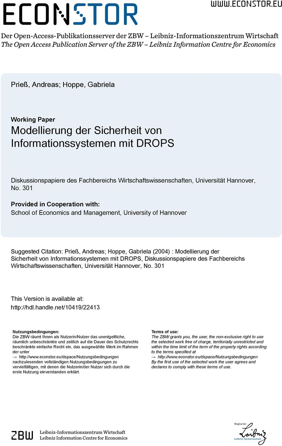 eu Der Open-Access-Publikationsserver der ZBW Leibniz-Informationszentrum Wirtschaft The Open Access Publication Server of the ZBW Leibniz Information Centre for Economics Prieß, Andreas; Hoppe,