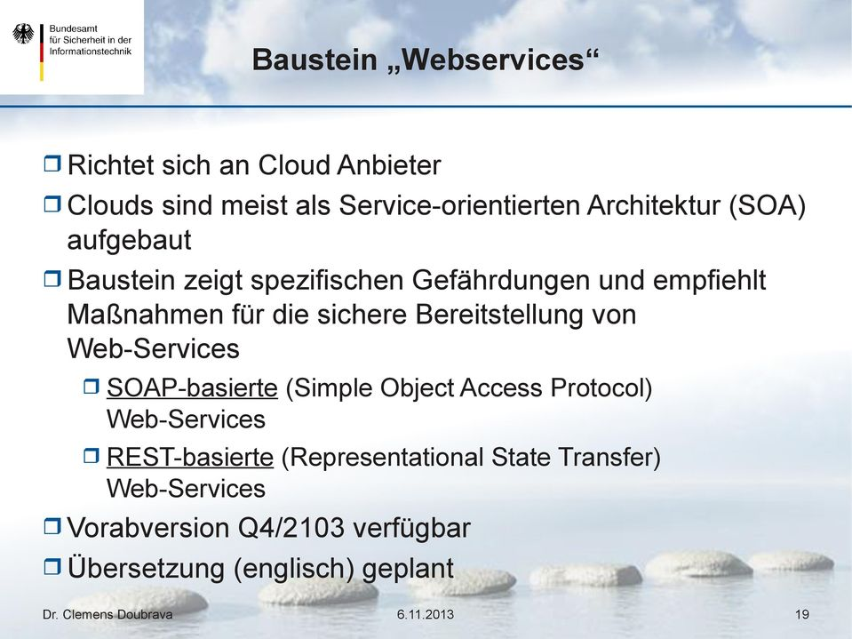 sichere Bereitstellung von Web-Services SOAP-basierte (Simple Object Access Protocol) Web-Services