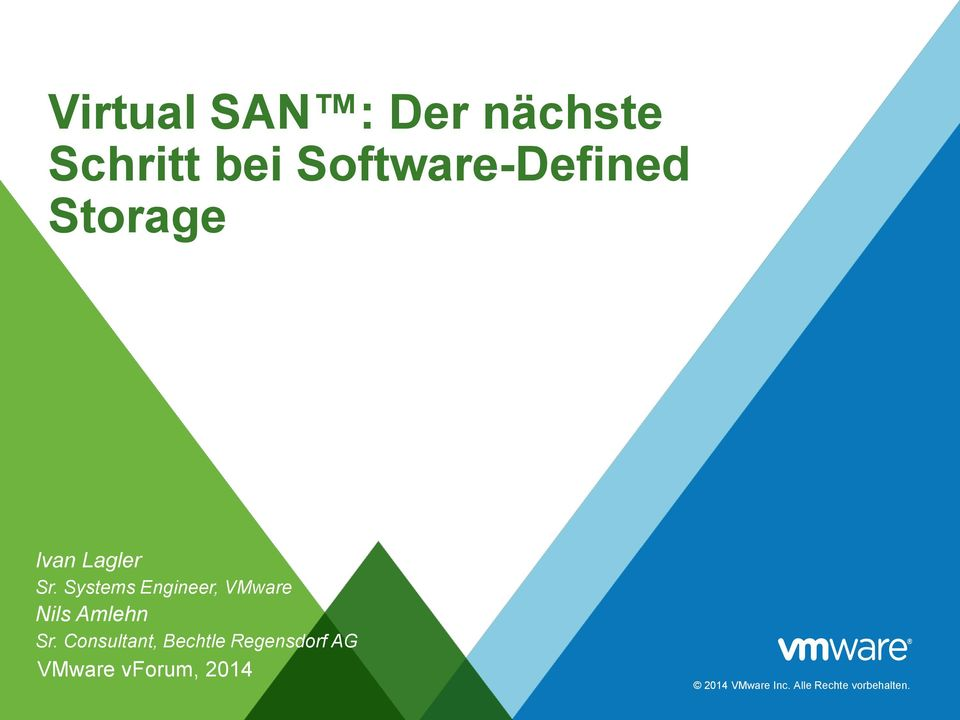 Systems Engineer, VMware Nils Amlehn Sr.