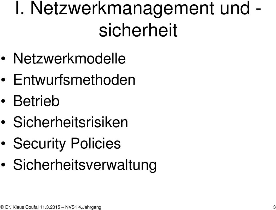 Sicherheitsrisiken Security Policies