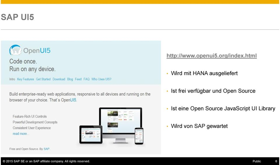 Source Ist eine Open Source JavaScript UI Library Wird von