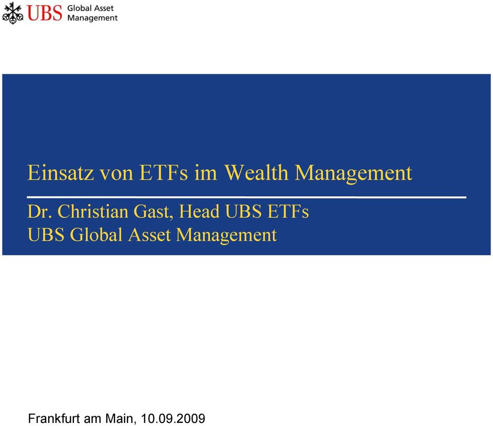 Christian Gast, HeadUBS ETFs