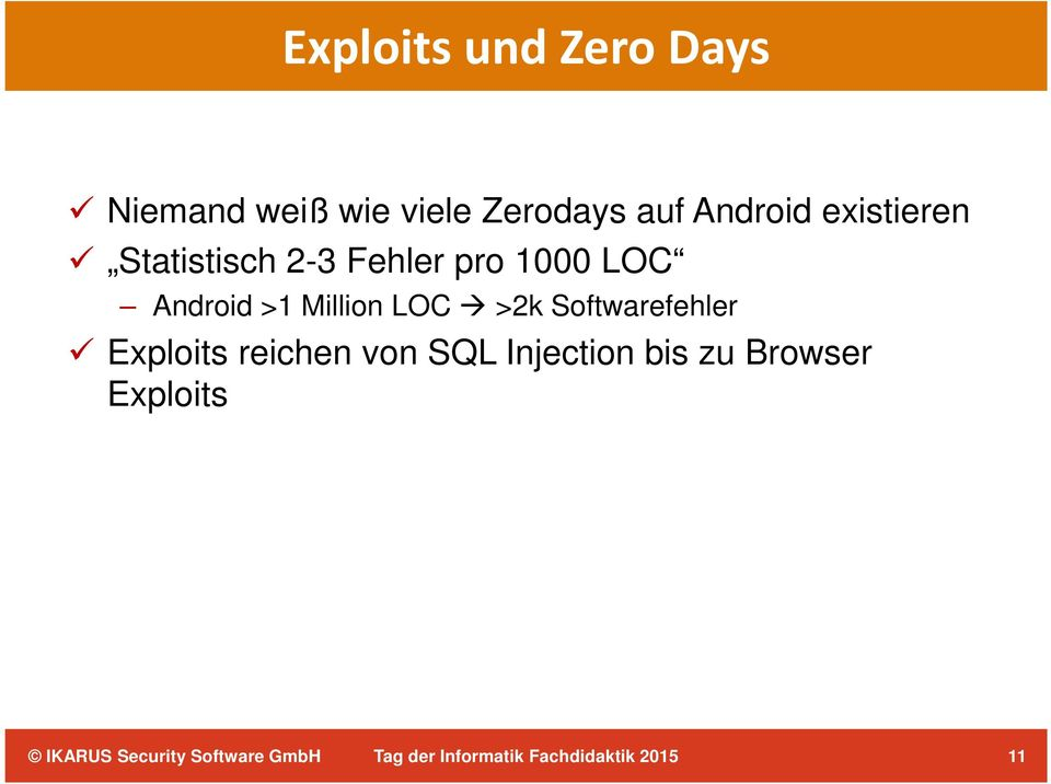 1000 LOC Android >1 Million LOC >2k Softwarefehler