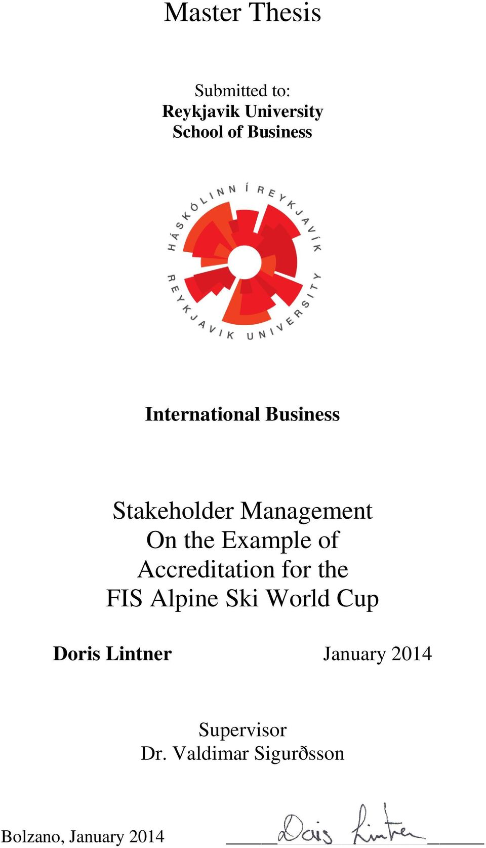 Example of Accreditation for the FIS Alpine Ski World Cup Doris