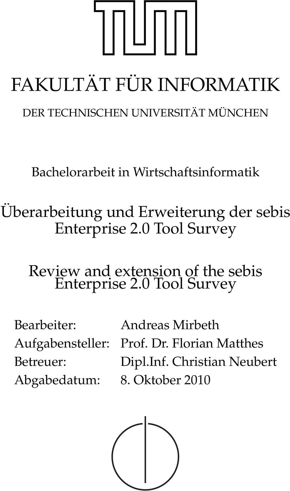 0 Tool Survey Review and extension of the sebis Enterprise 2.