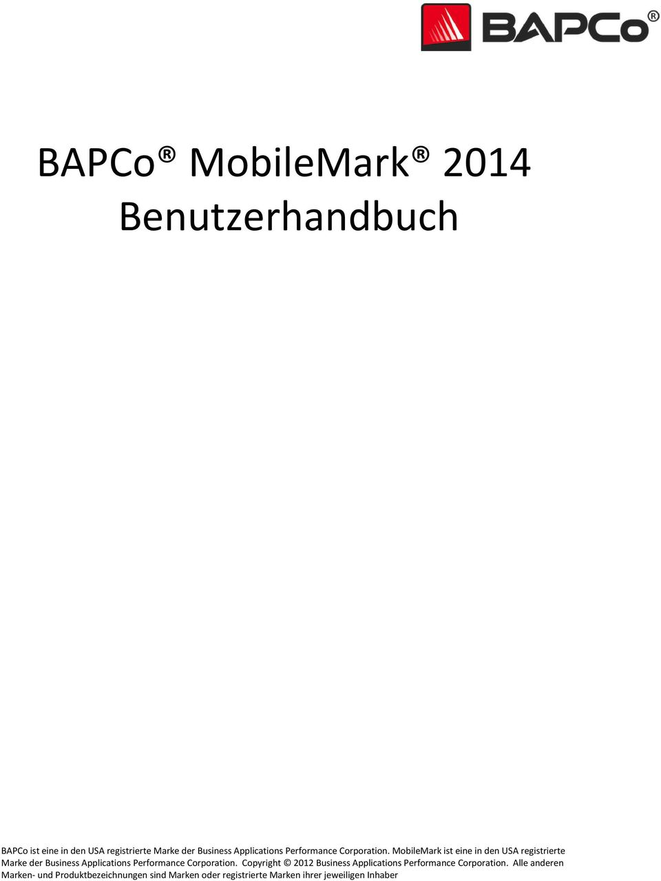 MobileMark ist eine in den USA registrierte Marke der Business  Copyright 2012 Business  Alle anderen