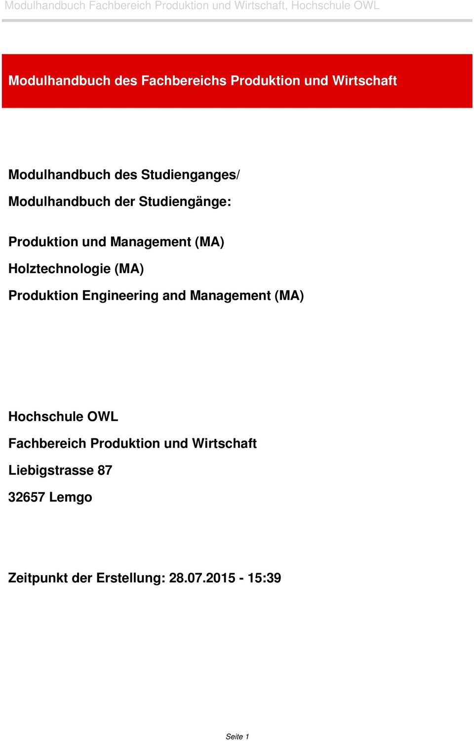 Holztechnologie (MA) Produktion Engineering and Management (MA) Hochschule OWL