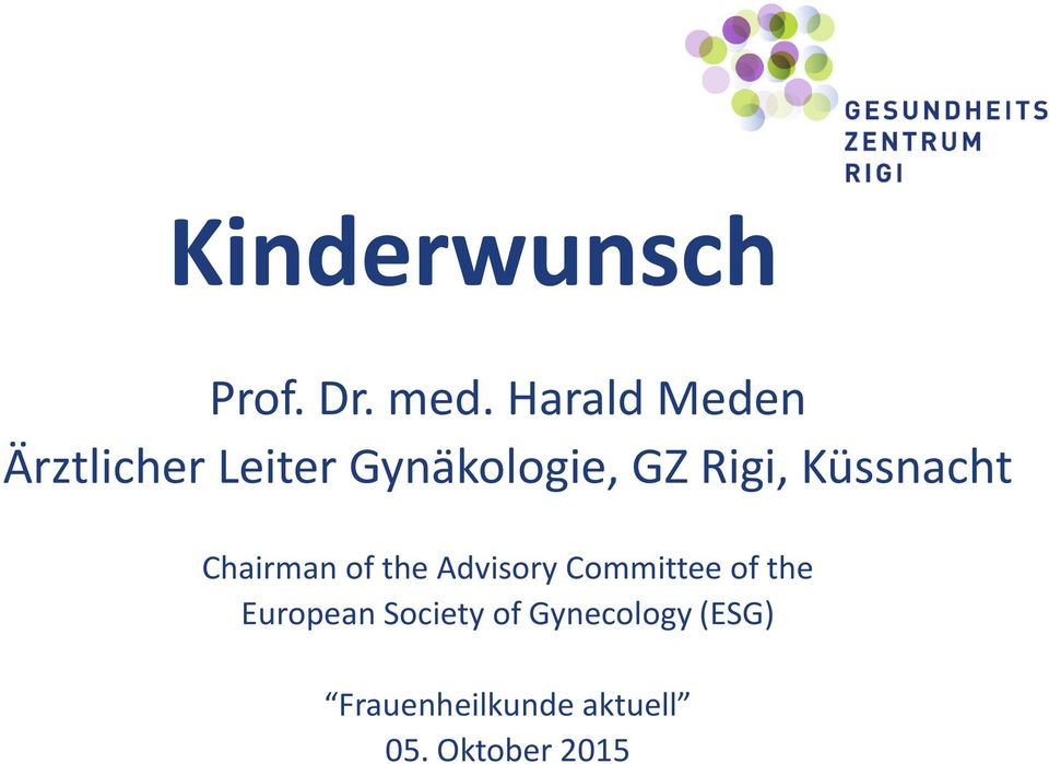 Küssnacht Chairman of the Advisory Committee of the