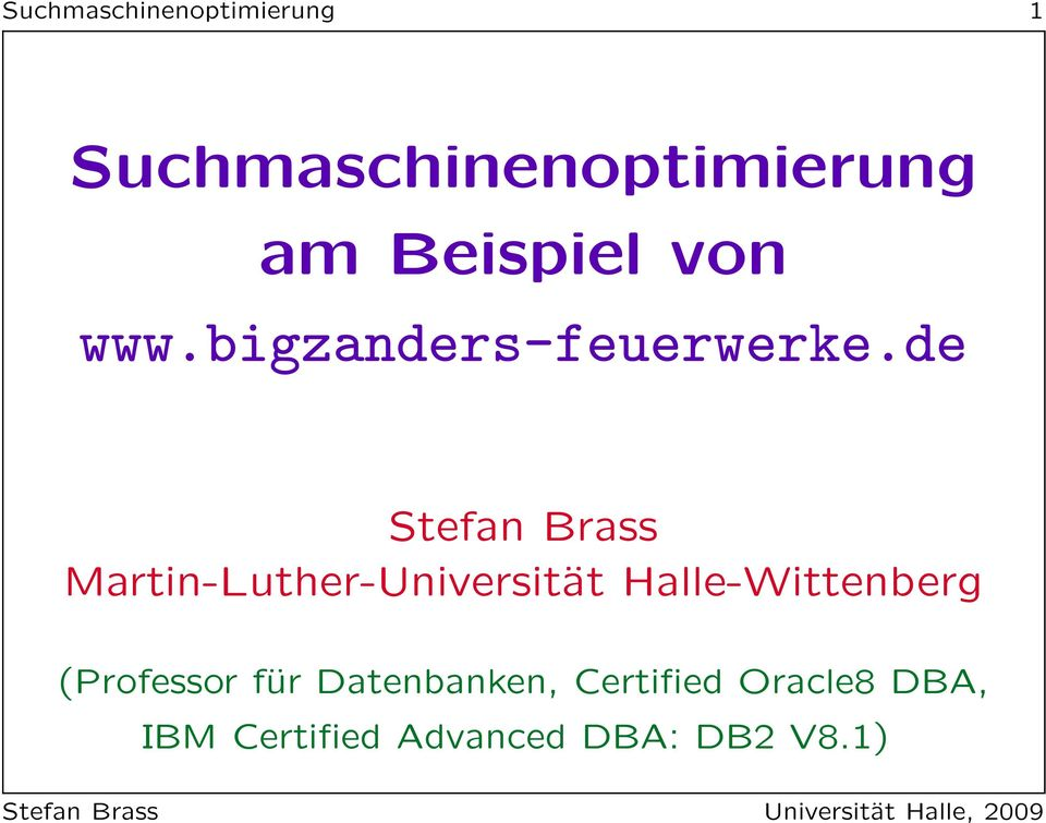 de Stefan Brass Martin-Luther-Universität Halle-Wittenberg