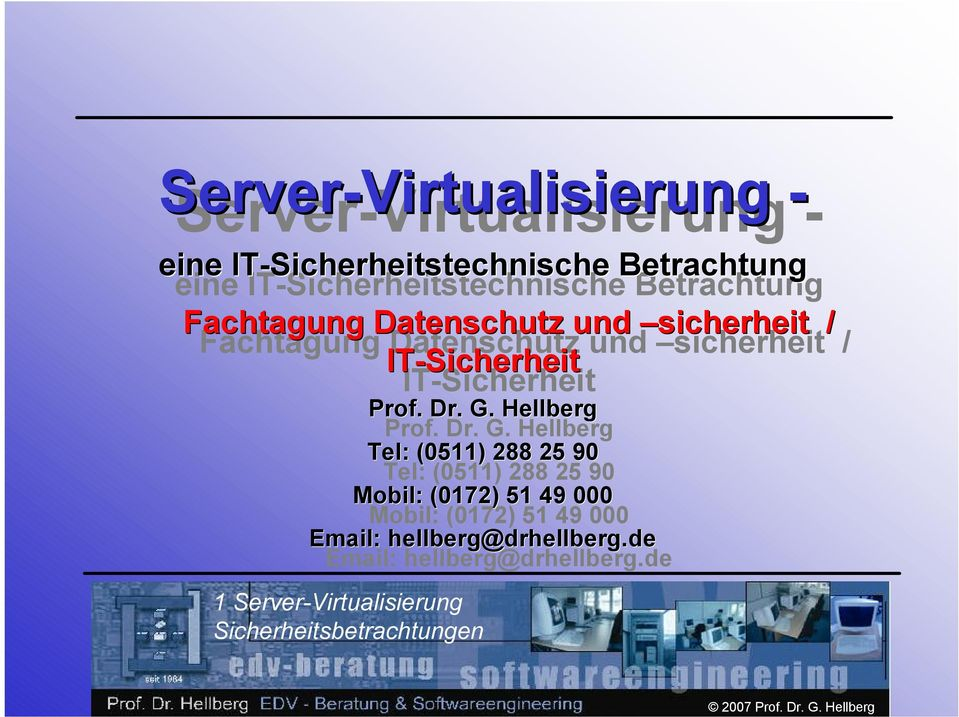 IT-Sicherheit IT-Sicherheit Prof. Dr. G.