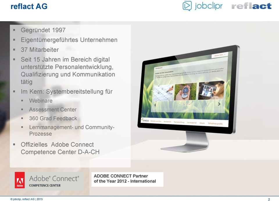 Webinare Assessment Center 360 Grad Feedback Lernmanagement- und Community- Prozesse Offizielles Adobe