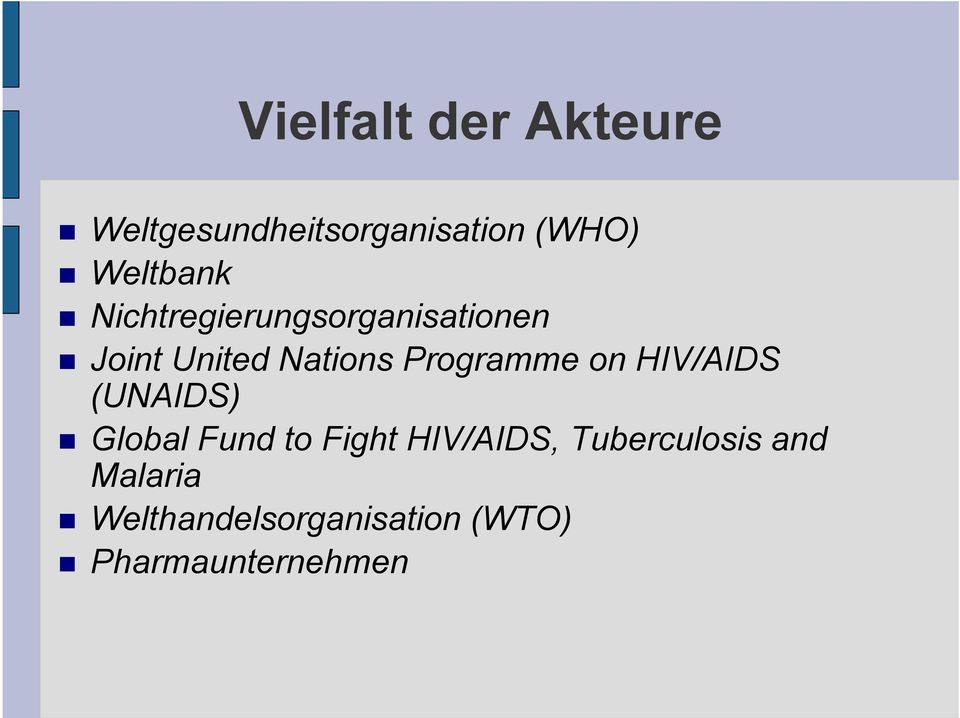 Joint United Nations Programme on HIV/AIDS (UNAIDS)!