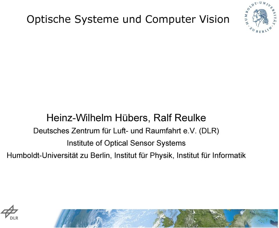 (DLR) Institute of Optical Sensor Systems
