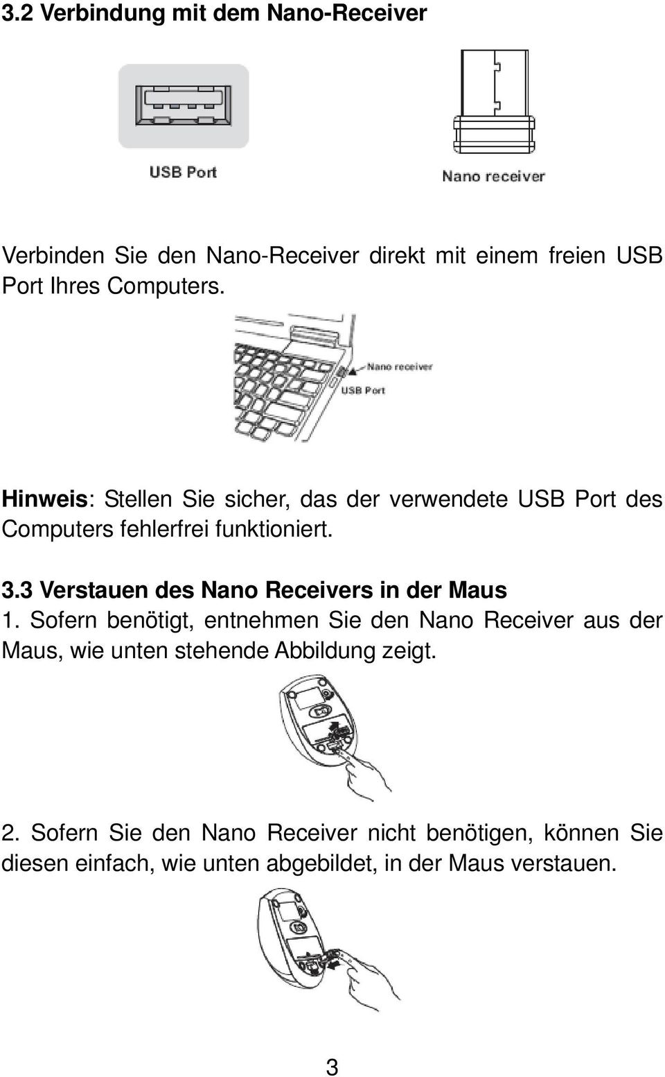 3 Verstauen des Nano Receivers in der Maus 1.