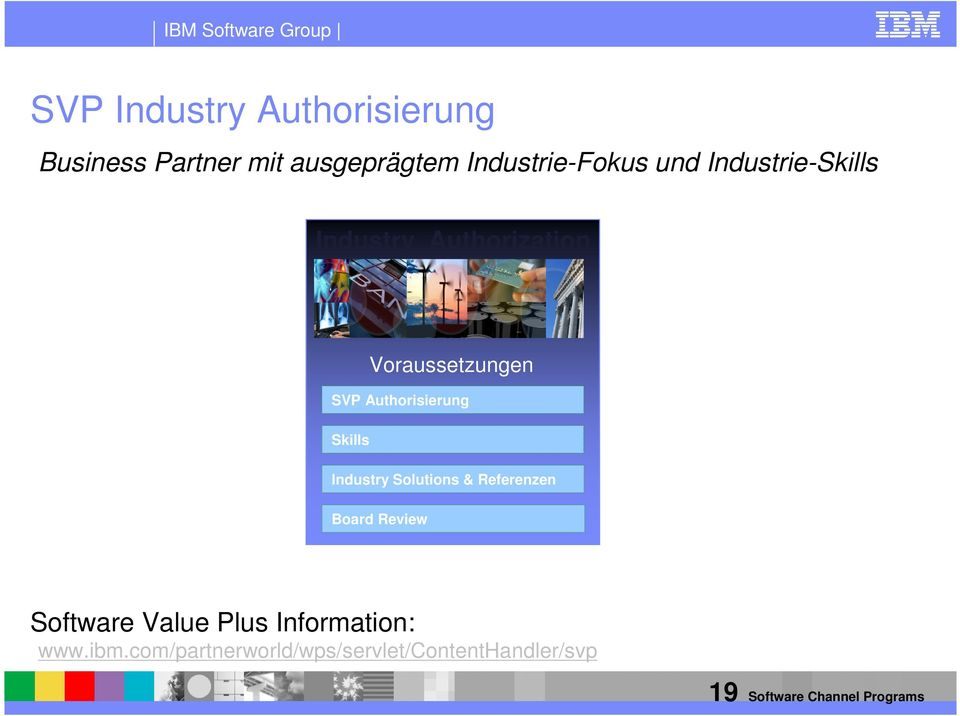 Industry Solutions & Referenzen Board Review Software Value Plus Information: www.