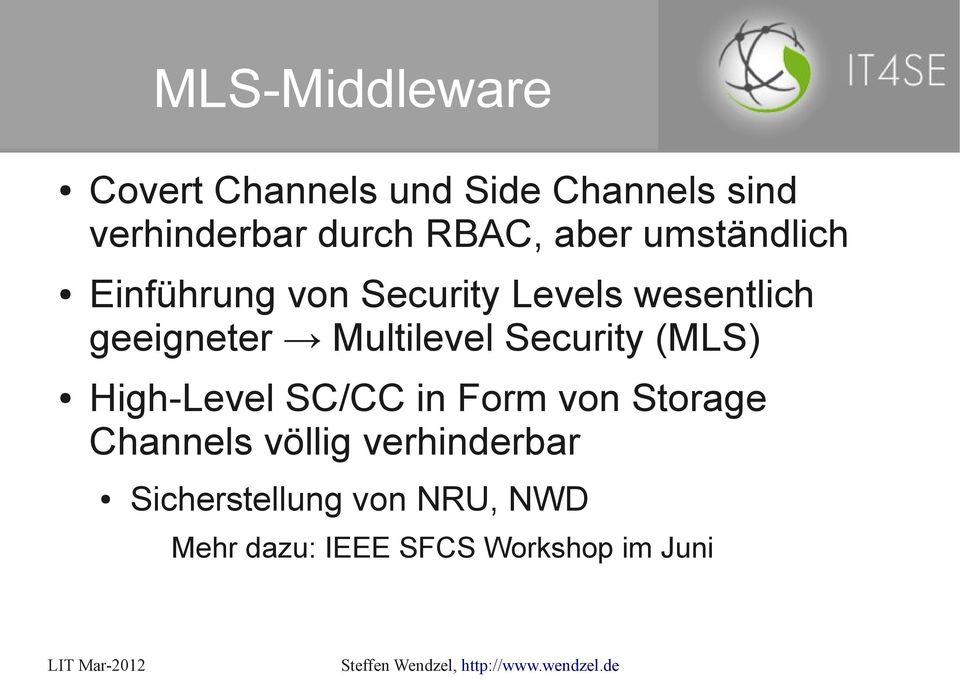 Multilevel Security (MLS) High-Level SC/CC in Form von Storage Channels