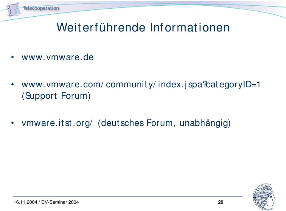 categoryid=1 (Support Forum) vmware.