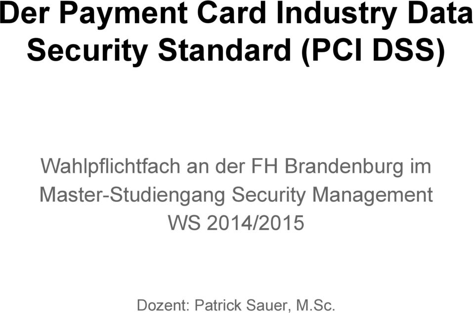 Brandenburg im Master-Studiengang Security