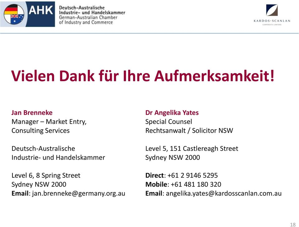 Level 6, 8 Spring Street Sydney NSW 2000 Email: jan.brenneke@germany.org.