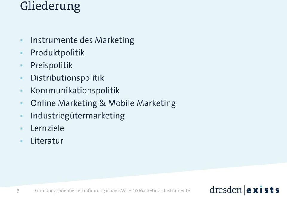 Mobile Marketing Industriegütermarketing Lernziele Literatur 3