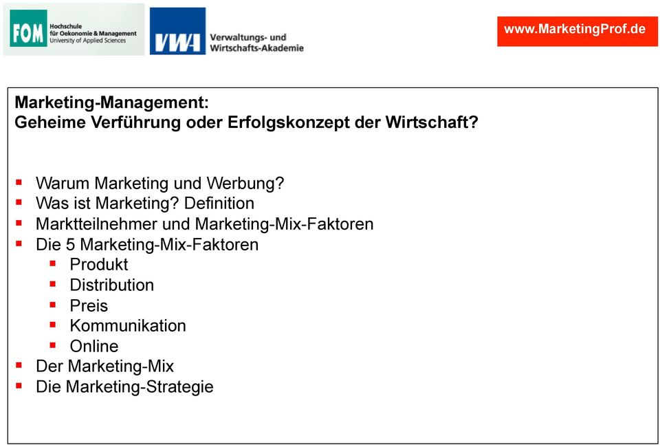 Definition Marktteilnehmer und Marketing-Mix-Faktoren Die 5