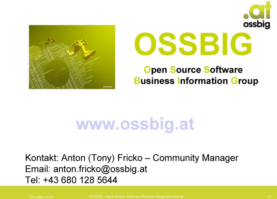 at Kontakt: Anton (Tony) Fricko Community Manager Email: