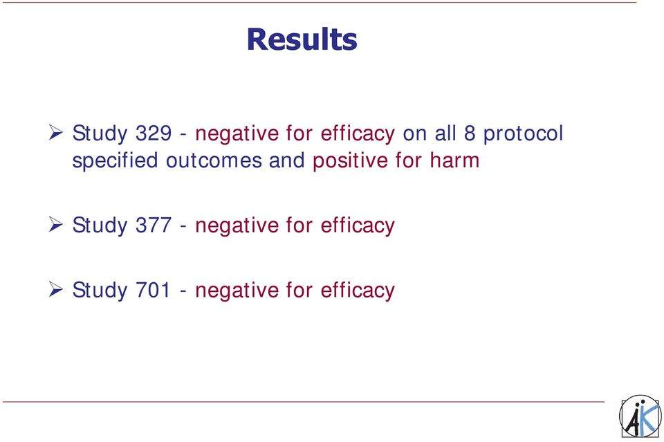 positive for harm Study 377 - negative