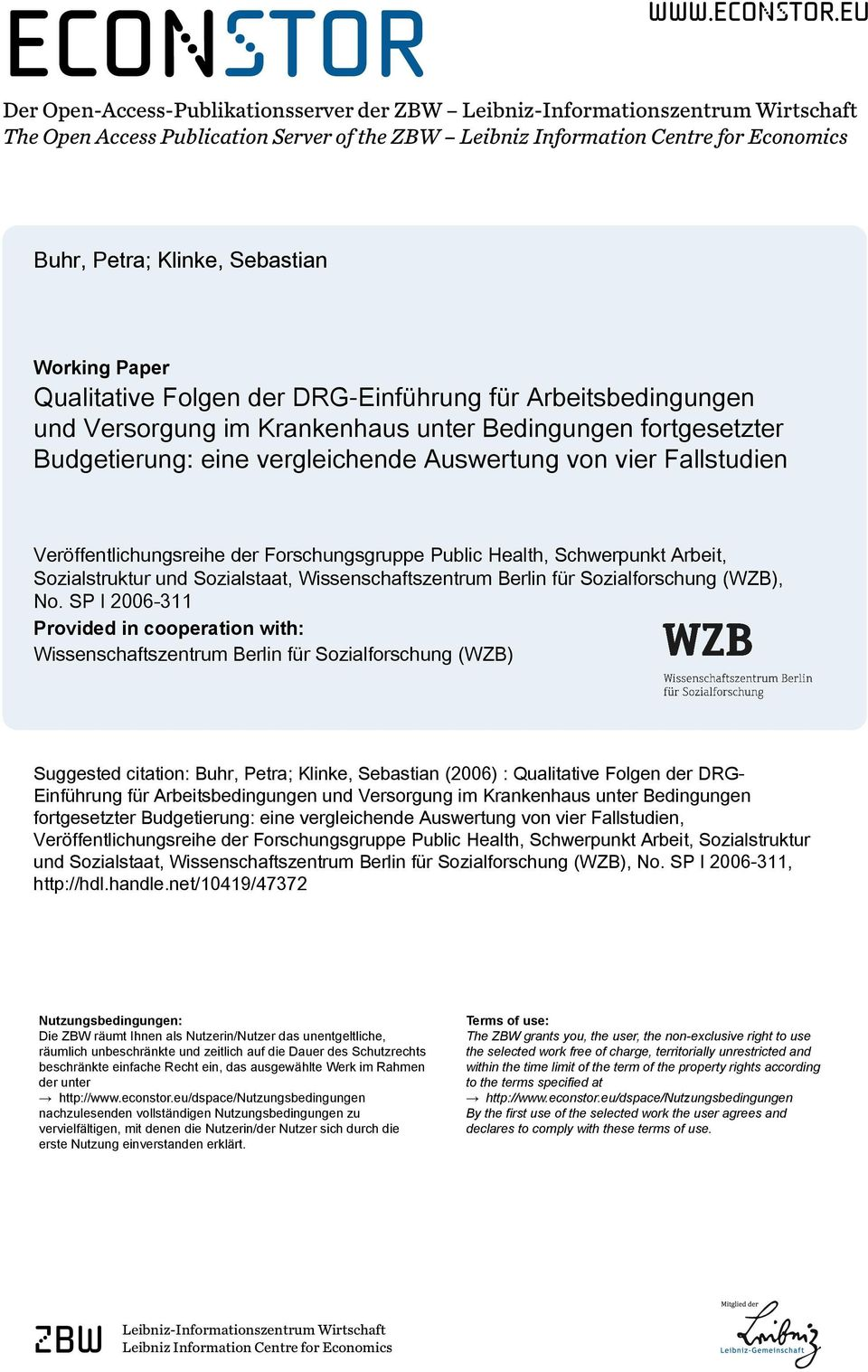 eu Der Open-Access-Publikationsserver der ZBW Leibniz-Informationszentrum Wirtschaft The Open Access Publication Server of the ZBW Leibniz Information Centre for Economics Buhr, Petra; Klinke,