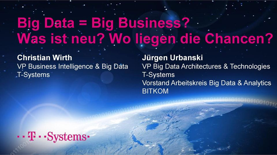 T-Systems Jürgen Urbanski VP Big Data Architectures &