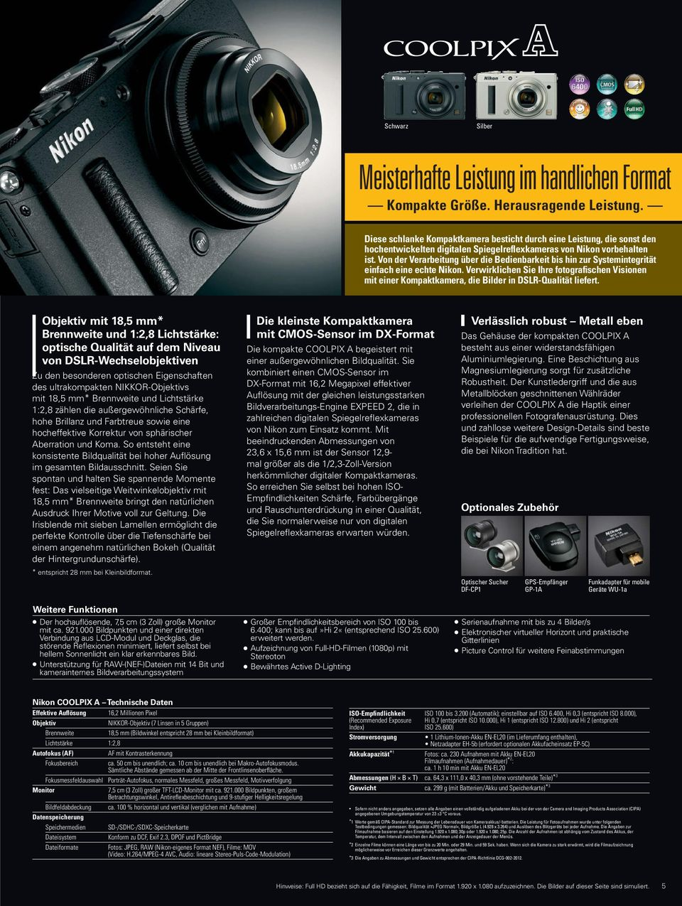 This Diese sleek, schlanke compact Kompaktkamera camera offers besticht a level durch of performance eine Leistung, usually die sonst den reserved hochentwickelten for advanced digitalen Nikon