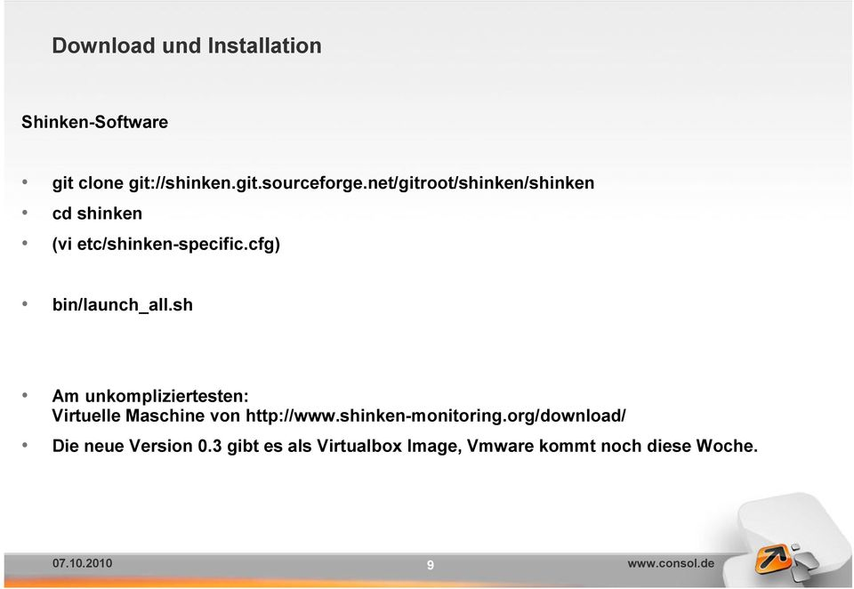 sh Am unkompliziertesten: Virtuelle Maschine von http://www.shinken-monitoring.