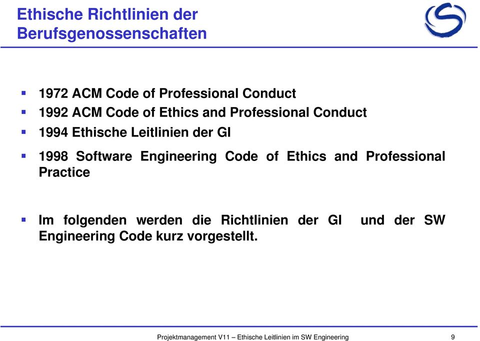 Leitlinien der GI 1998 Software Engineering Code of Ethics and Professional