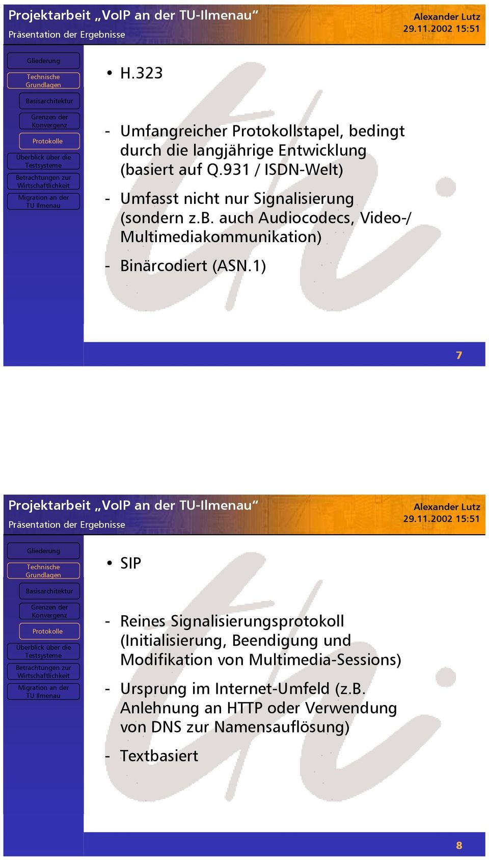 auch Audiocodecs, Video-/ Multimediakommunikation) - Binärcodiert (ASN.