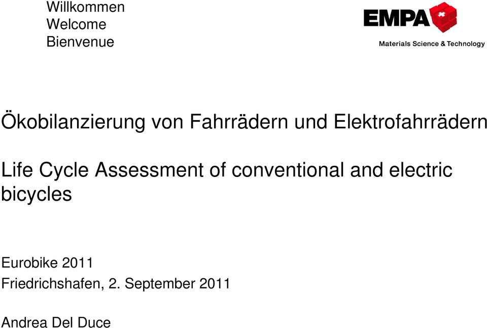 Assessment of conventional and electric bicycles