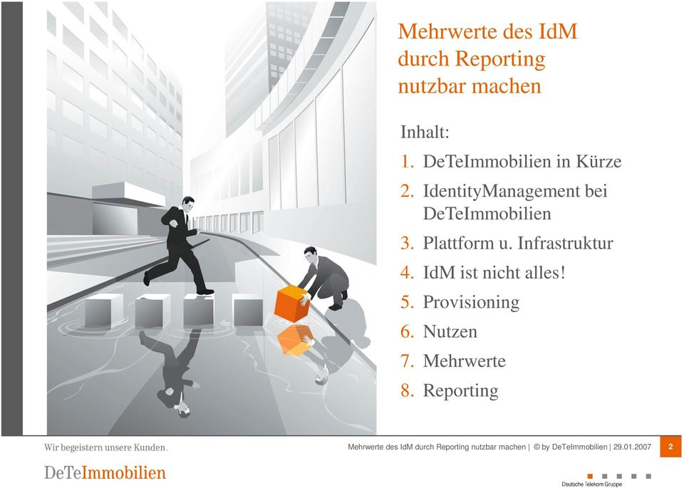 IdentityManagement bei DeTeImmobilien 3. Plattform u.